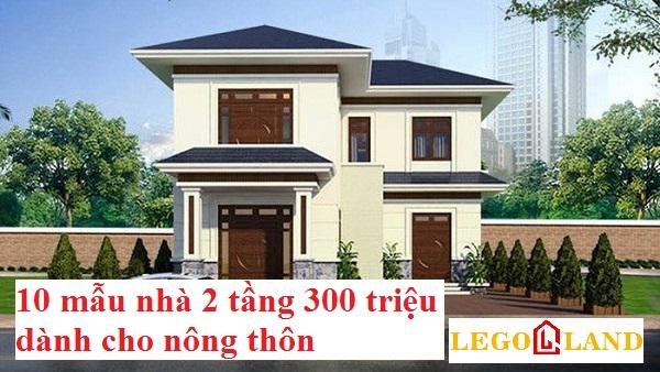 10 mẫu nhà 2 tầng 300 triệu ở nông thôn cập nhập mới nhất