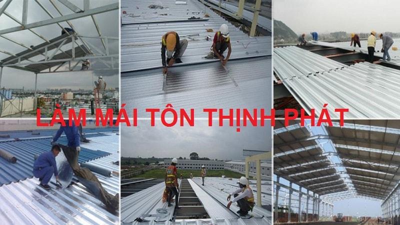 Làm mái tôn tại TP Hồ Chí Minh - Thịnh Phát
