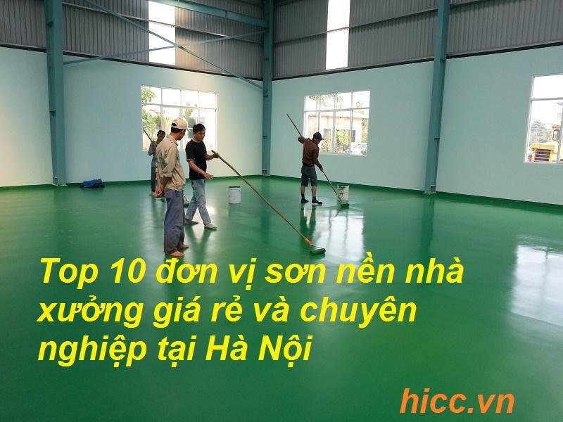 Top 10 đơn vị sơn nền nhà xưởng giá rẻ và chuyên nghiệp tại Hà Nội