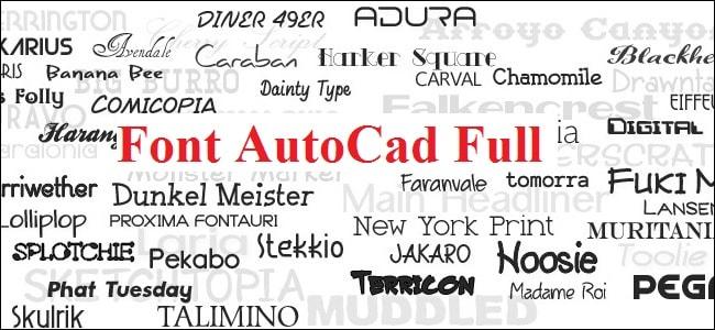 Hướng dẫn Tải và cài đặt Font Autocad Full đầy đủ nhất