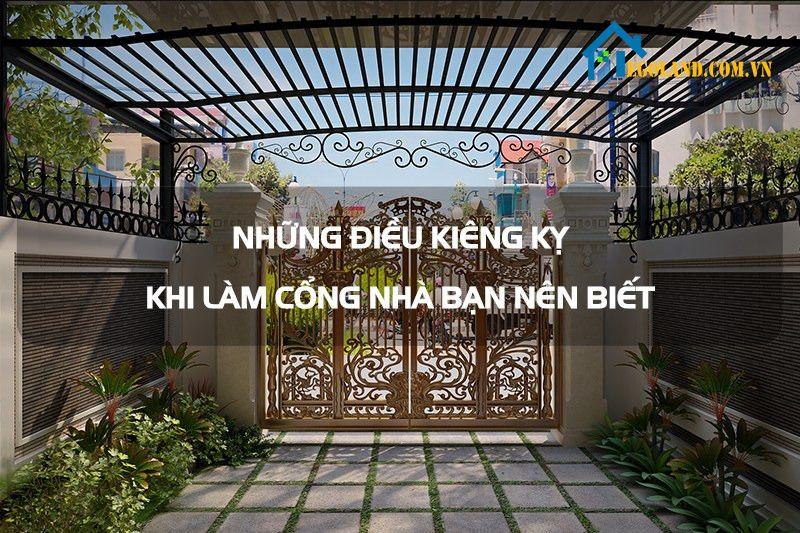 Một số điều kiêng kỵ khi làm cổng nhà cần phải biết trước khi làm