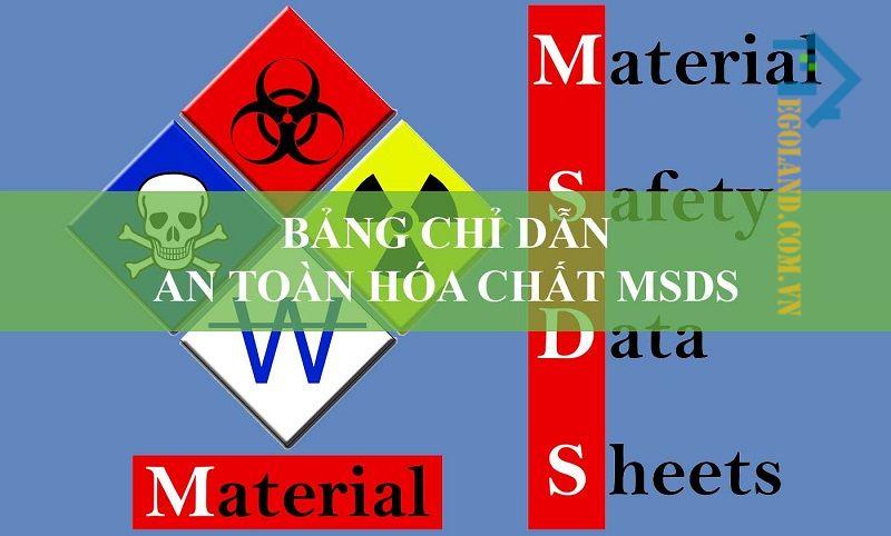 Tìm hiểu MSDS là gì?