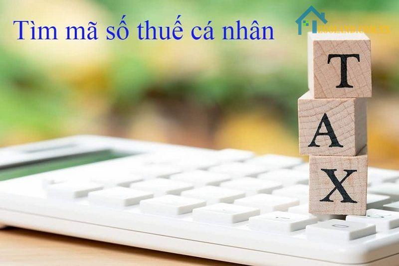 Tìm lại mã số thuế cá nhân cũng khá đơn giản