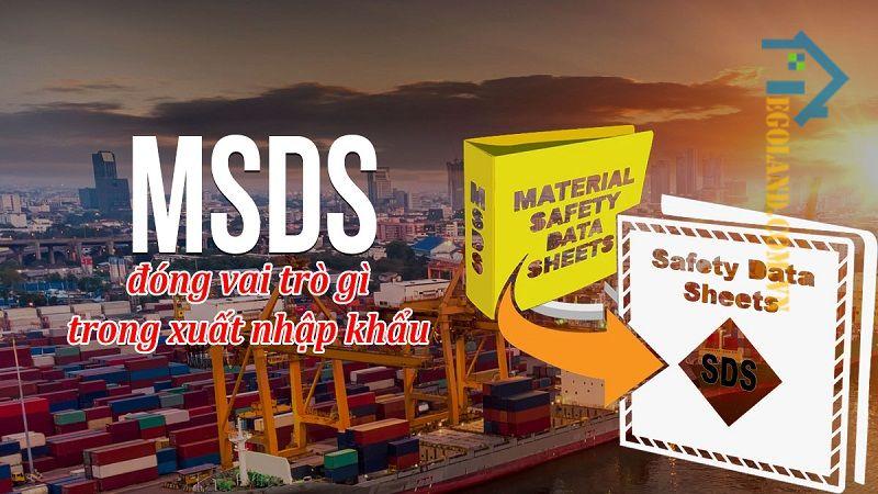 Tờ khai MSDS đóng vai trò như thế nào?