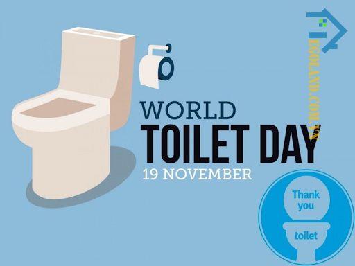 World Toilet Day hay ngày Toilet thế giới cũng được kỷ niệm vào ngày 19/11