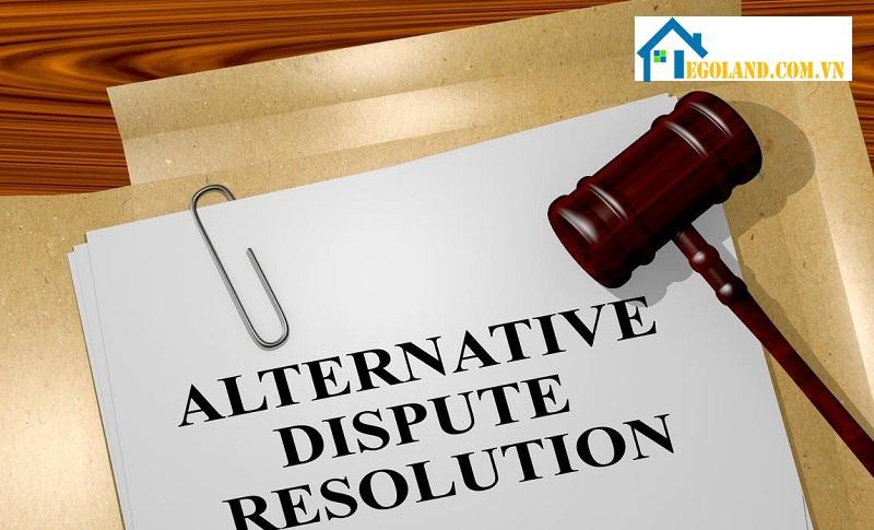 Alternative dispute resolution là gì
