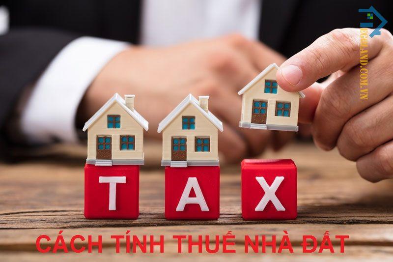 Cách tính thuế nhà đất