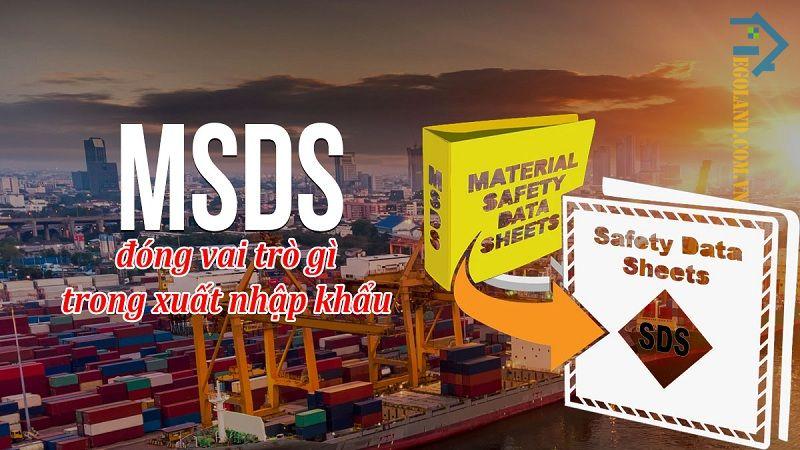 MSDS mang lại rất nhiều lợi ích vượt trội
