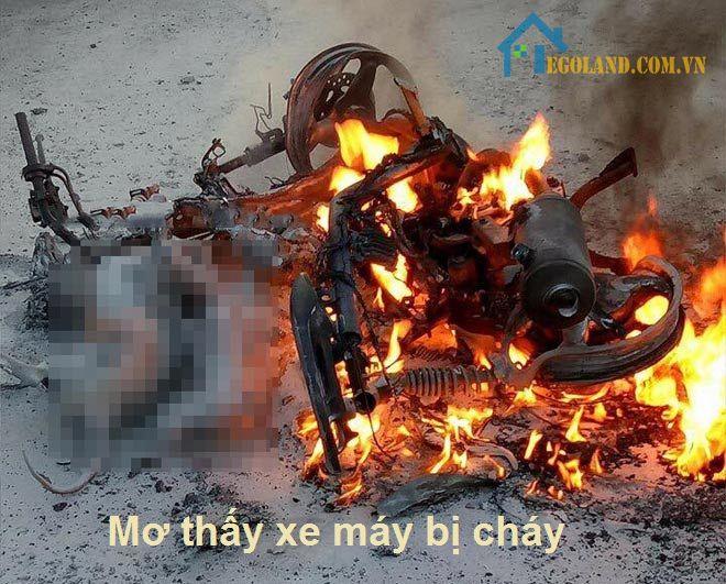 Nằm mơ thấy xe máy bị cháy