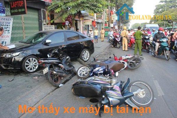Nằm mơ thấy xe máy bị tai nạn