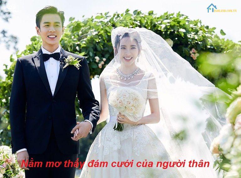 Nằm mơ thấy đám cưới của người thân